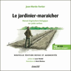 le-jardinier-maraicher-manuel-d-agriculture-biologique-sur-petite-surface-9782897192044_0